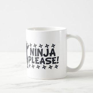 Ninja Please Coffee Mug