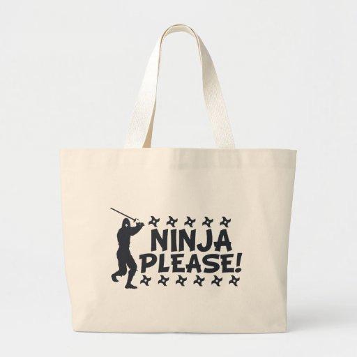 Ninja por favor bolsa tela grande