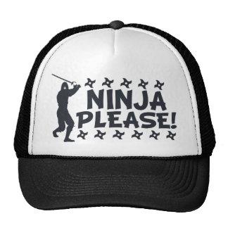 Ninja por favor gorros