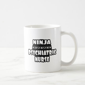 Ninja Psychiatric Nurse Coffee Mug