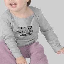 Ninja... Special Ed. Teacher Shirt
