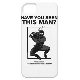 ¿Ninja - usted ha visto a este hombre iPhone 5 Funda