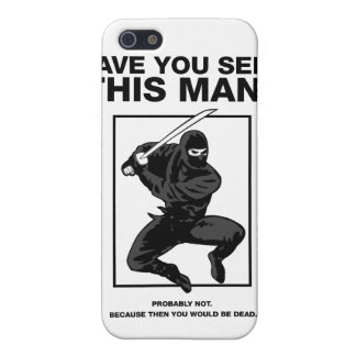 ¿Ninja - usted ha visto a este hombre iPhone 5 Cárcasas