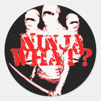 NINJA WHAT? CLASSIC ROUND STICKER
