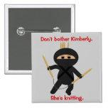 Ninja With Circular Knitting Needles 2 Inch Square Button