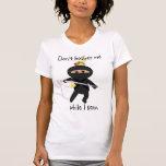 Ninja With Sewing Needle Shirt