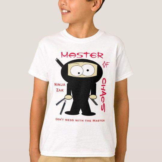 Ninja Zak, Don't mess with the Master T-Shirt