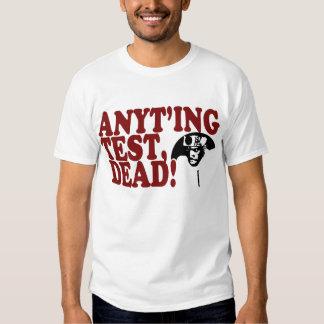 NINJAMAN ANYTHING TEST DEAD T-Shirt