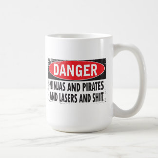 Ninjas and Pirates and Lasers and S**t Coffee Cup Classic White Coffee Mug