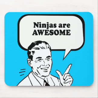 NINJAS ARE AWESOME MOUSE PADS