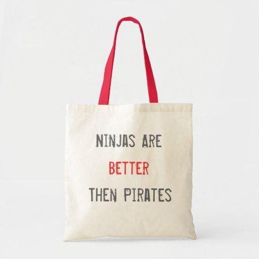 Ninjas es mejor entonces piratea el bolso bolsas de mano