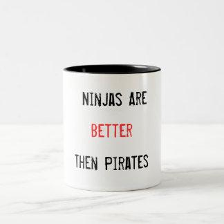 Ninjas es mejor entonces piratea la taza