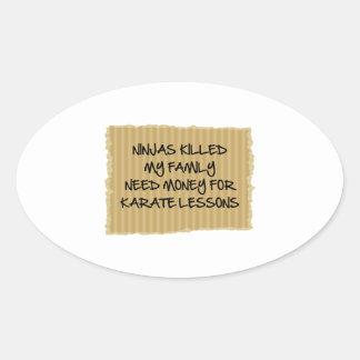 Ninjas Killed My Family Oval Sticker