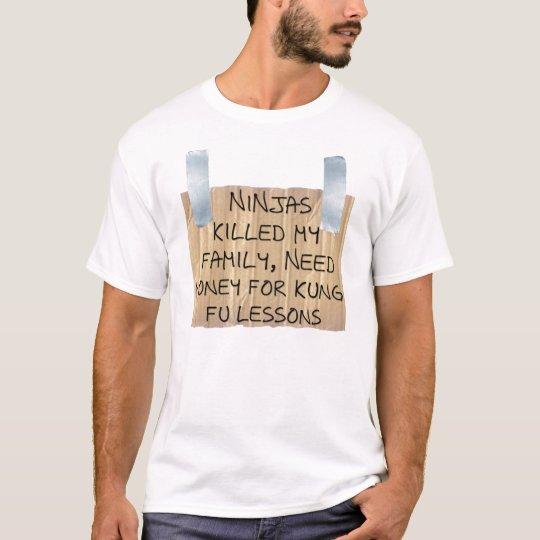 Ninjas Killed My Family T-Shirt
