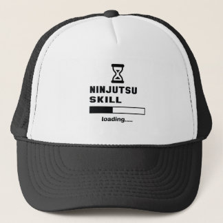 Ninjutsu skill Loading...... Trucker Hat