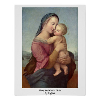 Niño de Maria y de Cristo de Raffael Poster