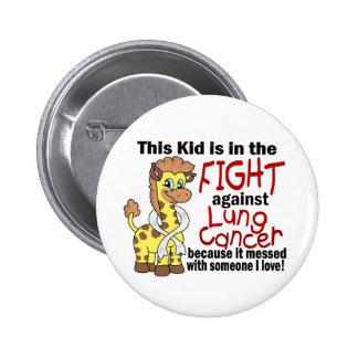 Niño en la lucha contra cáncer de pulmón pin redondo de 2 pulgadas
