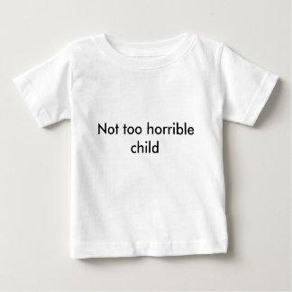 ¡Niño no demasiado horrible - escoja su color! Playera