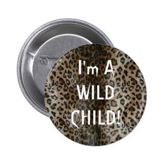 Niño salvaje en el perno del estampado leopardo pin redondo de 2 pulgadas