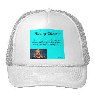 """Niños de Hillary """"para cita de los niños"""" Gorra"""