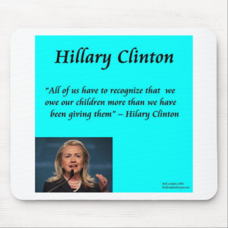 """Niños de Hillary """"para cita de los niños"""" Alfombrillas De Ratón"""