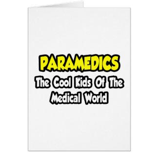 Niños frescos de los paramédicos… del mundo médico tarjetas