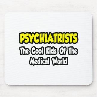 Niños frescos de los psiquiatras… del mundo médico alfombrillas de ratones