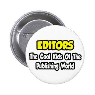 Niños frescos de los redactores… del mundo de pin redondo de 2 pulgadas