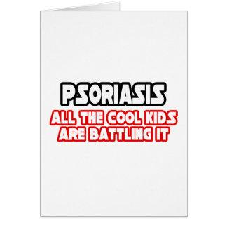 Niños frescos del psoriasis… felicitacion