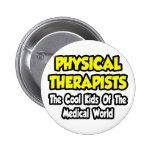 Niños frescos del PTS… del mundo médico Pins