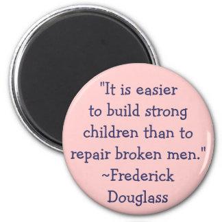 Niños fuertes de Frederick Douglass Imán Redondo 5 Cm