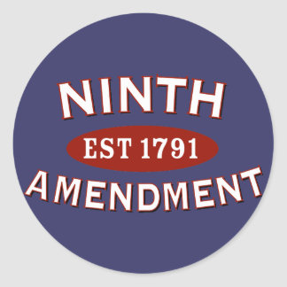 Ninth Amendment Est 1791 Classic Round Sticker
