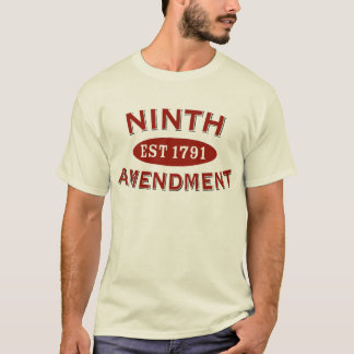 Ninth Amendment Est 1791 T-Shirt