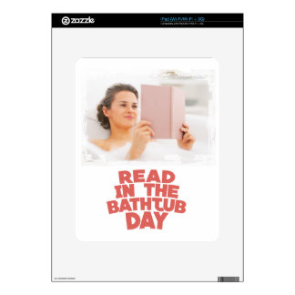 Ninth February - Read In The Bathtub Day iPad Skins