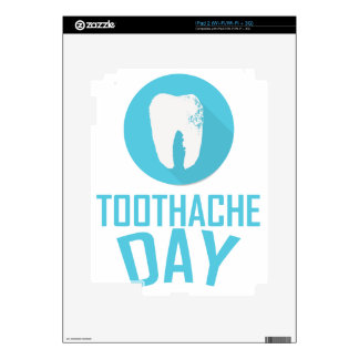 Ninth February - Toothache Day - Appreciation Day Decals For The iPad 2