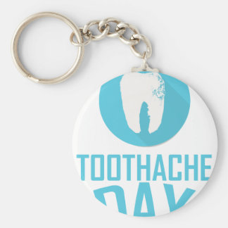 Ninth February - Toothache Day - Appreciation Day Keychain