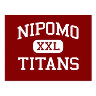 Nipomo - Titans - High School - Nipomo California Postcard