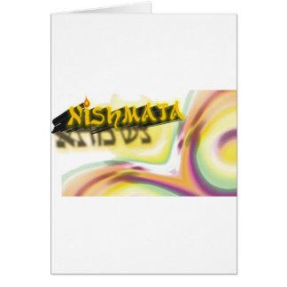 Nishmata Greeting Card