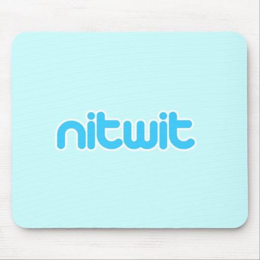 Nitwit Mouse Pad