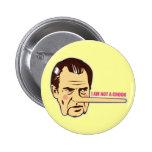 Nixon, I am not a Crook Button