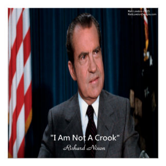 Nixon & Not A Crook Quote Poster