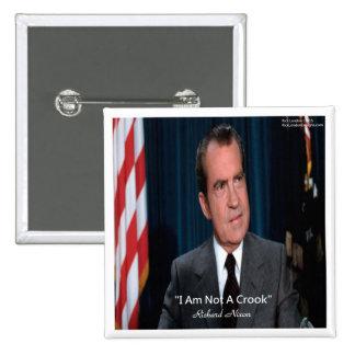 Nixon y no una cita del ladrón pin cuadrada 5 cm