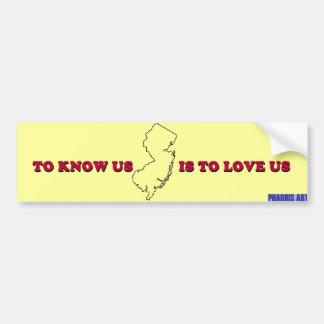 NJ Know Us Is to Love Us Bumper Sticker