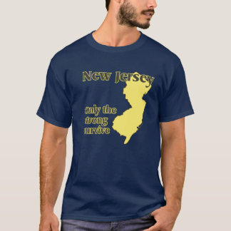 NJ Only the strong survive T-Shirt