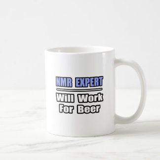 NMR Expert...Will Work For Beer Coffee Mug