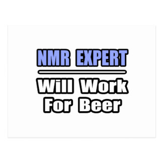 NMR Expert...Will Work For Beer Postcard