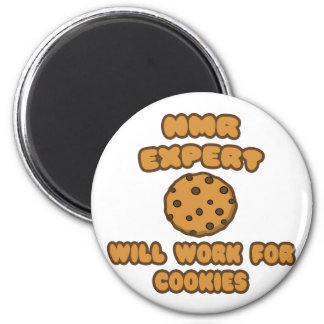 NMR Expert  .. Will Work for Cookies 2 Inch Round Magnet