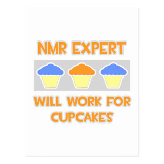 NMR Expert ... Will Work For Cupcakes Postcard
