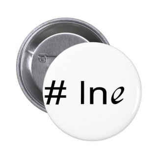 No 1 ln e _ text pinback button