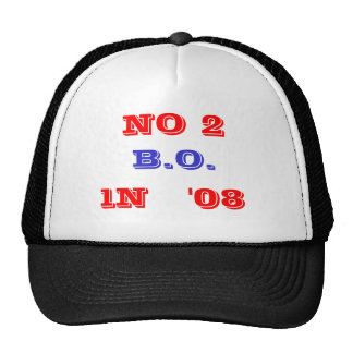 NO 2, B.O., IN '08 - Customized - Customized Trucker Hat
